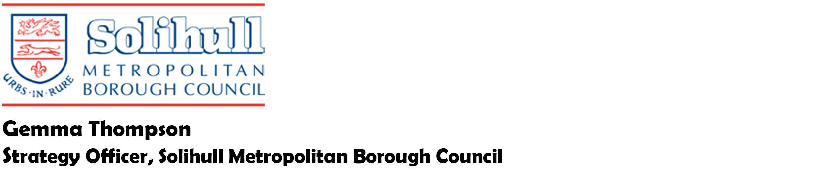 Gemma Thompson - Strategy Officer, Solihull Metropolitan Borough Council